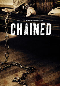 """Chained"" (Capelight Pictures)"