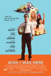 """Das Poster von """"Wish I Was Here"""" wirkt noch wie eine Wundertüte. Ist der Film auch, zumindest was der Umgang mit internationalen Kickstartern angeht."""
