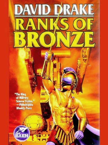 "David Drake: ""Ranks of Bronze"", Baen Books (2001)"
