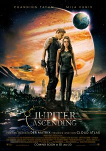 "Das Plakat von ""Jupiter Ascending"" Copyright: © 2015 WARNER BROS. ENT. INC., VILLAGE ROADSHOW FILMS (BVI) LIMITED AND RATPAC-DUNE ENT. LLC"