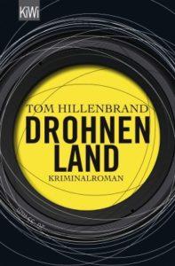 """Die Cover-Gestaltung von """"Drohnenland"""" versteht man auch nachdem man das Buch gelesen hat nicht. Aber sie ist plakativ. (Verlag: Kiepenheuer&Witsch)"""